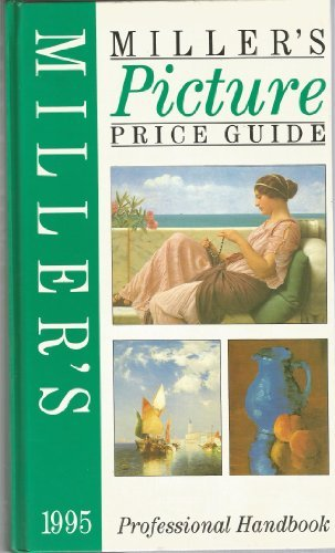 Miller's Picture Price Guide 1995: 3 by Judith Miller (1994-09-12)