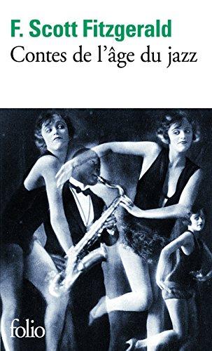 Francis Scott Fitzgerald - Contes de l'âge du jazz