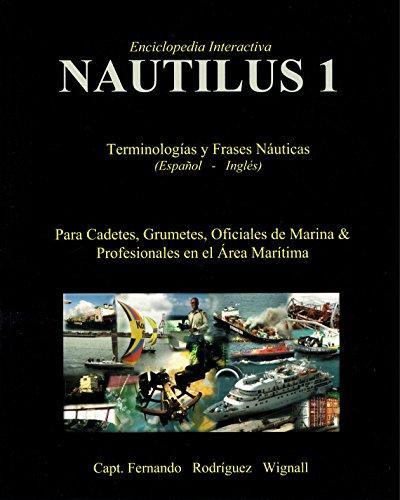 Nautilus 1: Terminologías y Fraces Náuticas (Spanish Edition)