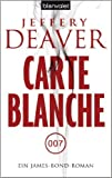 Carte Blanche: Ein James-Bond-Roman ( 16. Dezember 2013 )