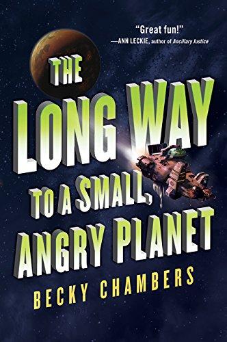 The Long Way to a Small, Angry Planet (Wayfarers, Band 1)