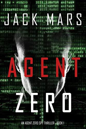 Agent Zero (An Agent Zero Spy Thriller-Book #1) (English Edition)