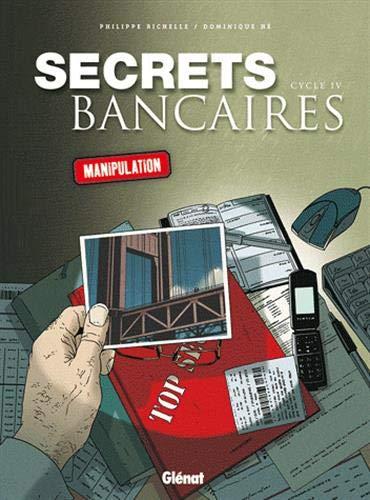 Secrets Bancaires - Coffret Cycle 4: Manipulation
