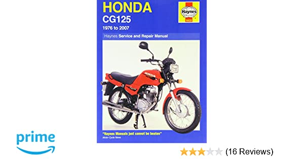 Honda cg125 1976 2007 1976 to 2007 haynes service and repair honda cg125 1976 2007 1976 to 2007 haynes service and repair manuals amazon anon 9781844257539 books fandeluxe Image collections