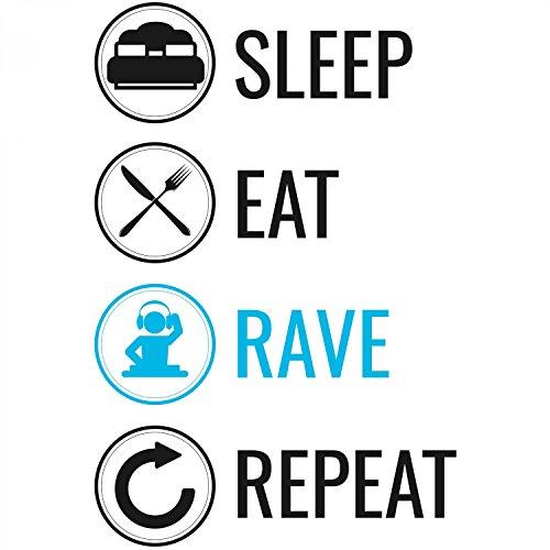 Sleep Eat Rave Repeat - Damen T-Shirt von Fashionalarm | Fun Shirt Spruch Kreislauf Tagesablauf Schlafen Essen Tanzen Wiederholen Raven Raver Party Feiern EDM Electronic Dance Music Musik Techno Weiß