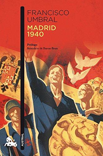 Madrid 1940 (Narrativa)