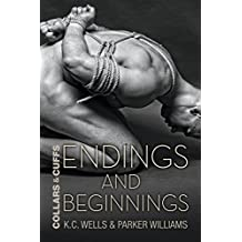 Endings and Beginnings (Collars and Cuffs Book 8) (English Edition)