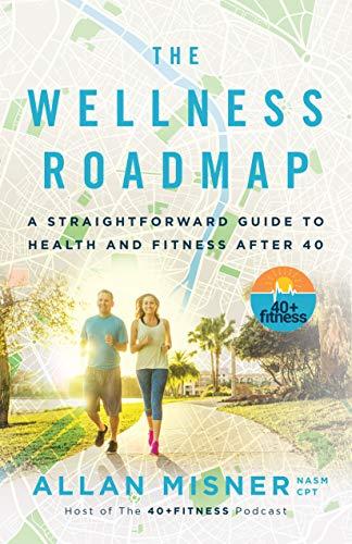 The Wellness Roadmap: A Straight...