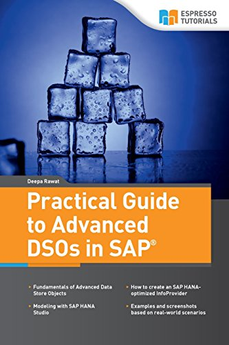 Practical Guide to Advanced DSOs in SAP por Deepa Rawat