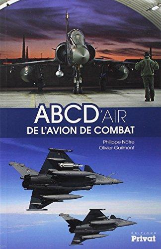 Descargar Libro ABC D'air de l'avion de combat de Philippe Nôtre