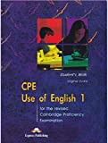 CPE Use of English 1 for the Revised Cambridge Proficiency Examination: Student's Book by Virginia Evans (2001-11-10)