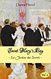 SAINT MARY'S BAY (volume 2): Les Jardins des Secrets - Volume 2 (French Edition)