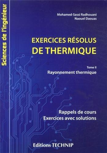 Exercices résolus de thermique tome 2