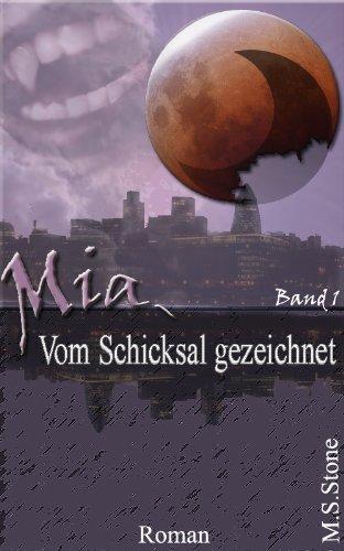 Mia - Vom Schicksal gezeichnet (Buch 1)