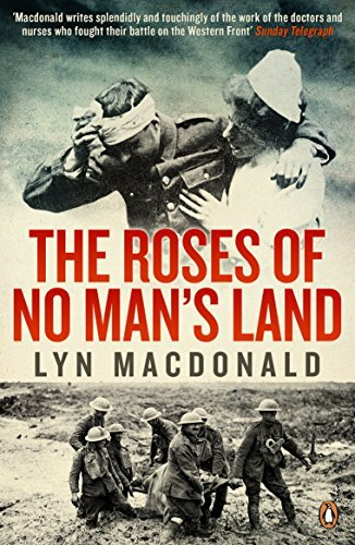 The Roses of No Man's Land by Lyn MacDonald (2013-11-26)