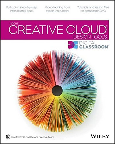 Adobe Creative Cloud Design Tools Digital Classroom by Jennifer Smith (2013-09-30)