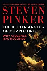 [(The Better Angels of Our Nature : Why Violence Has Declined)] [By (author) Johnstone Family Professor of Psychology Steven Pinker] published on (October, 2011)