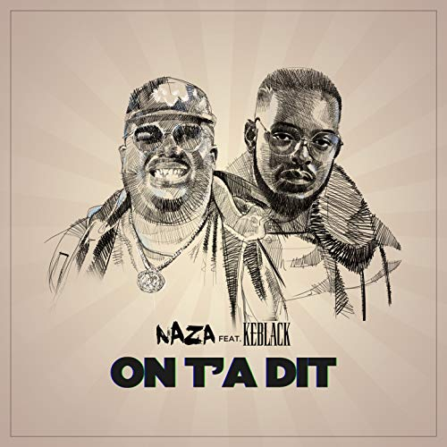 On t'a dit (feat. KeBlack)