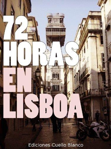 72 Horas en Lisboa por Álvaro González