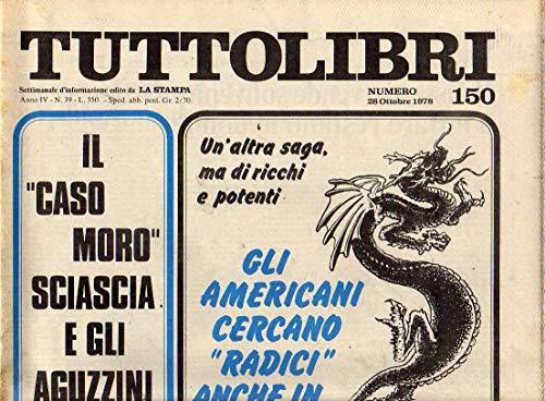 Tuttolibri n. 150 del Ottobre 1978 Moro, Lestoille, Demargue