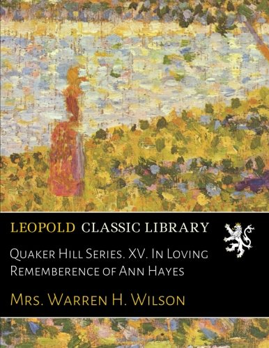 quaker-hill-series-xv-in-loving-rememberence-of-ann-hayes