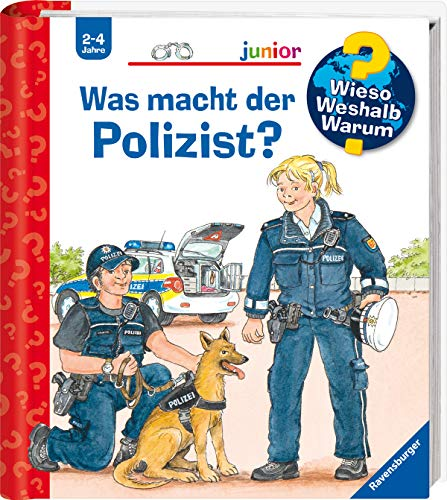 Was macht der Polizist? (Wieso? Weshalb? Warum? junior, Band 65)