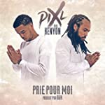 Prie pour moi (feat. Kenyon)