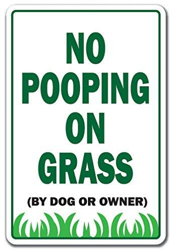 SignMission Keine Pooping auf Gras Neuheit Schild Hunde Katzen Besitzer Tiere Yard Eigentum 11