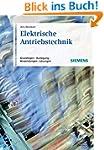 Elektrische Antriebstechnik: Grundlag...