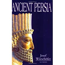 Ancient Persia by Josef Wiesehofer (2001-08-18)