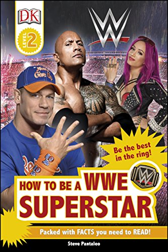 How to be a WWE Superstar (DK Readers Level 2) (English Edition) por Steven Pantaleo