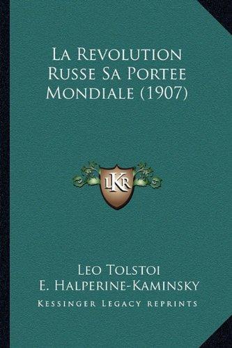 La Revolution Russe Sa Portee Mondiale (1907)