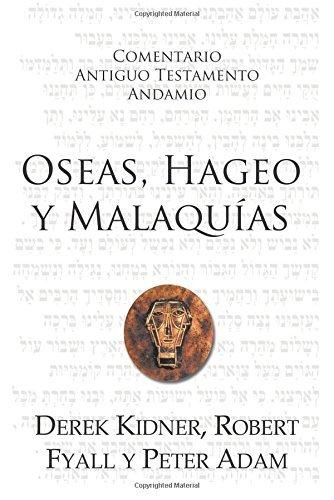 oseas-hageo-y-malaqu-as-spanish-edition-by-robert-fyall-y-peter-adam-derek-kidner-2015-10-20