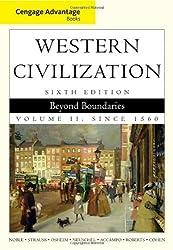 Cengage Advantage Books: Western Civilization: Beyond Boundaries, Volume II by Thomas F. X. Noble (2010-01-01)