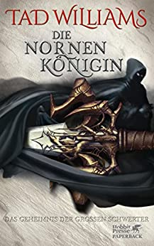 Das Geheimnis der Großen Schwerter/Die Nornenkönigin (German Edition) by [Williams, Tad]