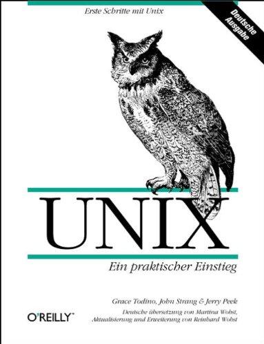 UNIX. Ein praktischer Einstieg