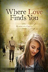 Where Love Finds You (Unspoken Series Book 1)