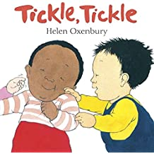 Tickle, Tickle by Helen Oxenbury (2009-02-02)