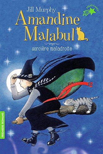 Amandine Malabul, sorcière maladroite / De Jill Murphy   Murphy, Jill (1949-...). Auteur