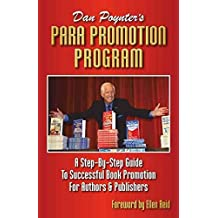 [(Para Promotion Program : A Step-By-Step to Successful Book Promotion for Authors & Publishers)] [By (author) Dan Poynter ] published on (April, 2015)