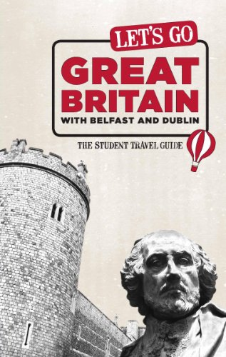 Let's Go Great Britain with Belfast & Dublin: The Student Travel Guide (English Edition) por Perseus