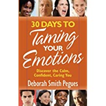 30 Days to Taming Your Emotions (English Edition)