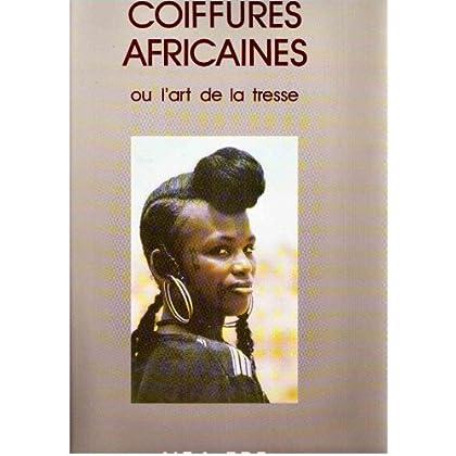 Coiffures africaines ou l'art de la tresse