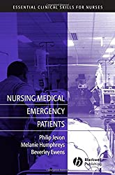 Nursing Medical Emergency Patients (Essential Clinical Skills for Nurses)