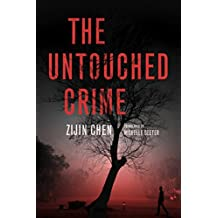 The Untouched Crime (English Edition)
