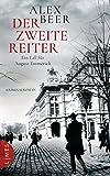 Der zweite Reiter: Ein Fall für August Emmerich - Kriminalroman (Die Kriminalinspektor-Emmerich-Reihe, Band 1)