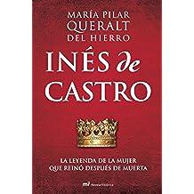 Inés de Castro: La leyenda de la mujer que reinó después de muerta
