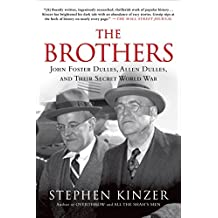 Brothers, The by Stephen Kinzer (20-Oct-2014) Paperback