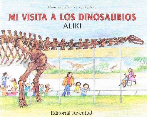 Mi visita a los dinosaurios (LIBROS DE ALIKI) por Aliki