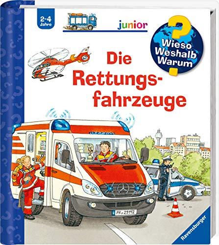 Die Rettungsfahrzeuge (Wieso? Weshalb? Warum? junior, Band 23)